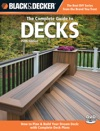 Black  Decker The Complete Guide To Decks Updated 5th Edition