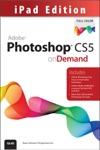 Adobe Photoshop CS5 On Demand IPad Edition