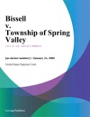 Bissell V Township Of Spring Valley