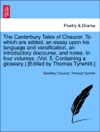 The Canterbury Tales Of Chaucer To Which Are Added An Essay Upon His Language And Versification An Introductory Discourse And Notes In Four Volumes Vol 5 Containing A Glossary Edited By Thomas Tyrwhitt Vol V