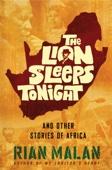 The Lion Sleeps Tonight - Rian Malan Cover Art