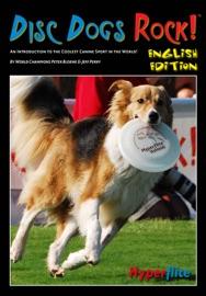 Disc Dogs Rock! - Peter Bloeme / Jeff Perry Book