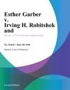 Esther Garber V Irving H Robitshek And