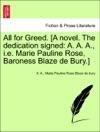 All For Greed A Novel The Dedication Signed A A A Ie Marie Pauline Rose Baroness Blaze De Bury VOL II
