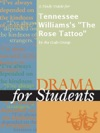 A Study Guide For Tennessee Williamss The Rose Tattoo