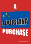 A Louisiana Purchase