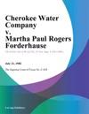 Cherokee Water Company V Martha Paul Rogers Forderhause