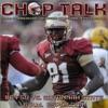 Chop Talk - FSU Vs Savannah State