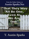 That They May All Be One Even As We Are One - Volume 1