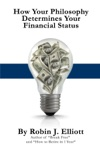 How Your Philosophy Determines Your Financial Status