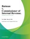 Batman V Commissioner Of Internal Revenue