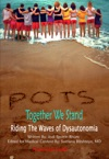 POTS - Together We Stand Riding The Waves Od Dysautonomia