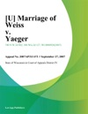 Marriage Of Weiss V Yaeger
