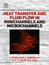 Heat Transfer And Fluid Flow In Minichannels And Microchannels