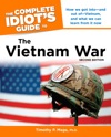 The Complete Idiots Guide To The Vietnam War 2nd Edition