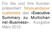 «Executive Summary zu Multichannel-Business», Ausgabe März 2012