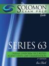 Solomon Exam Prep Guide Series 63  NASAA Uniform Securities Agent Law Examination