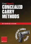Gun Digests Concealed Carry Methods EShort Collection