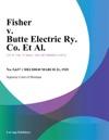 Fisher V Butte Electric Ry Co Et Al