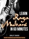 Learn Raga Multani In 60 Minutes