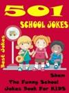 Jokes School Jokes 501 School Jokes