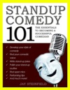 Stand Up Comedy 101 The Essentials To Becoming A Successful Comedian