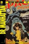 Before Watchmen Dr Manhattan 2