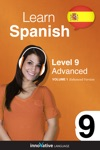 Learn Spanish -  Level 9 Advanced Spanish Enhanced Version