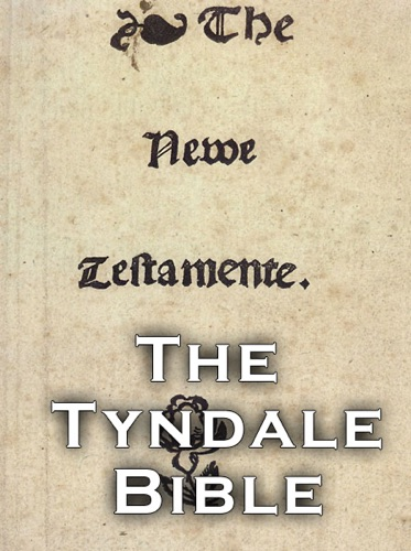 The Tyndale Bible The New Testament