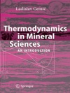Thermodynamics In Mineral Sciences