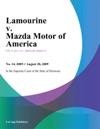 Lamourine V Mazda Motor Of America