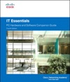IT Essentials PC Hardware And Software Companion Guide 4e