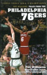 Pat Williams Tales From The Philadelphia 76ers 1982-1983 NBA Champions