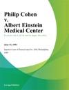 Philip Cohen V Albert Einstein Medical Center