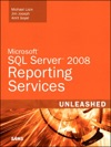 Microsoft SQL Server 2008 Reporting Services Unleashed 1e
