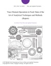 Trace Element Speciation In Food State Of The Art Of Analytical Techniques And Methods Report