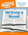 The Complete Idiots Guide To Writing A Novel 2nd Edition