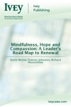 Mindfulness Hope And Compassion A Leaders Road Map To Renewal