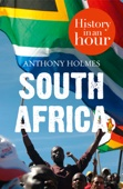 South Africa: History in an Hour - Anthony Holmes Cover Art