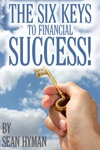 The Six Keys To Financial Success