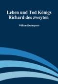 Leben und Tod Königs Richard des zweyten - Richard II