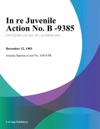 In Re Juvenile Action No B -9385