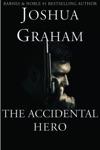 The Accidental Hero