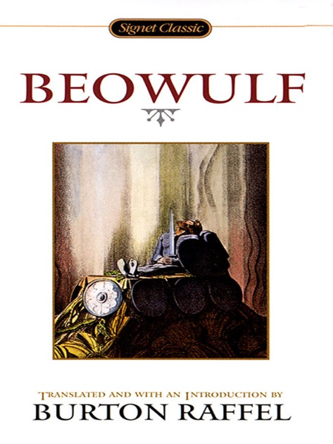 beowulf by burton raffel Beowulf translated by burton raffel study questions canto 7 29 describe hrothgar's dealings with edgetho 30 list three things you have learned about the.