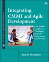 Integrating CMMI And Agile Development Case Studies And Proven Techniques For Faster Performance Improvement