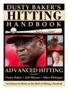 Dusty Bakers Hitting Handbook Vol 3 ADVANCED HITTING