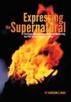 Expressing The Supernatural