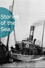STORIES OF THE SEA - 25 CLASSIC NAUTICAL ADVENTURE TALES!