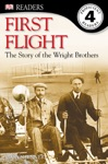 DK Readers L4 First Flight The Story Of The Wright Brothers Enhanced Edition