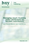 Managing Smart Enabling Under-performers To Become Valued Contributors
